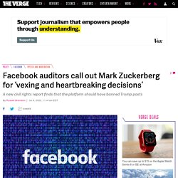 Facebook auditors call out Mark Zuckerberg for 'vexing and heartbreaking decisions'