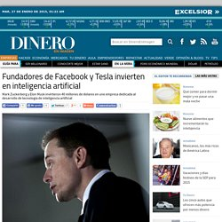 Fundadores de Facebook y Tesla invierten en inteligencia artificial