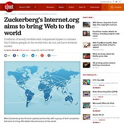 Zuckerberg's Internet.org aims to bring Internet to the world