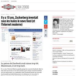 Il y a 10 ans, Zuckerberg inventait sous les huées le news feed (et l'Internet moderne)