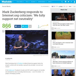 Mark Zuckerberg responds to Internet.org criticism: 'We fully support net neutrality'