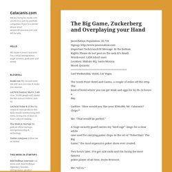 The Big Game, Zuckerberg and Overplaying your Hand « The Jason C