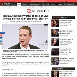 Mark Zuckerberg Warns of 'Risk of Civil Unrest' Following Presidential Election