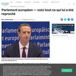 Mark Zuckerberg vient d'être questionné par le Parlement européen — voici tout ce qui lui a été reproché