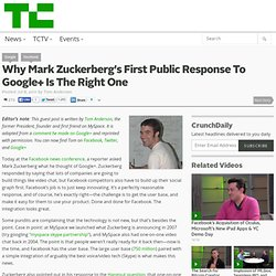 Why Mark Zuckerberg's First Public Response To Google+ Is The Right One (Build 20110615151330)