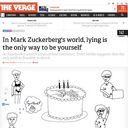 In Mark Zuckerberg's world, lying is the only way to be yourself