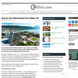 Zug to Use Blockchain for Citizen ID