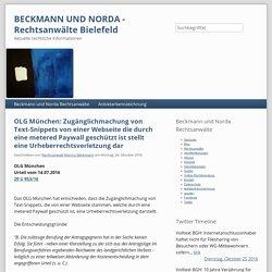 OLG München: Zugänglichmachung von Text-Snippets von einer Webseite die durch eine metered Paywall geschützt ist stellt eine Urheberrechtsverletzung dar