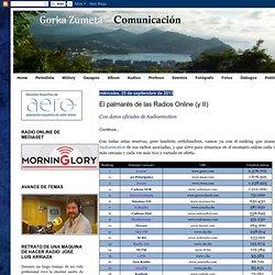 Gorka Zumeta - Comunicación: El palmarés de las Radios Online (y II)