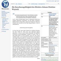 Die Zurechnungsfähigkeit des Mörders Johann Christian Woyzeck