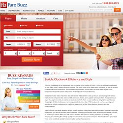 Zurich, Clockwork Efficiency and Style - Fare Buzz