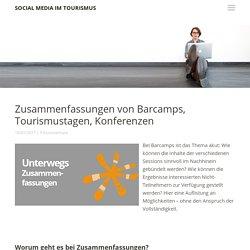 Zusammenfassungen: Barcamps, Tourismustage, Konferenzen