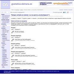 Tiempos verbales en alemán: La voz pasiva (Zustandspassiv)
