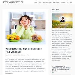 Zuur base balans herstellen met voeding