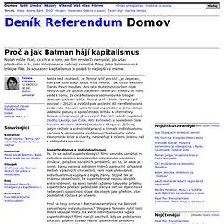 Zuzana Kubišová: Proč a jak Batman hájí kapitalismus