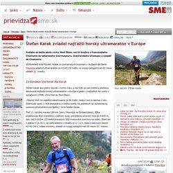 Štefan Karak zvládol najťažší horský ultramaratón v Európe