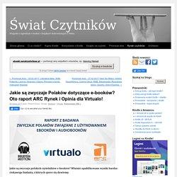 Jakie są zwyczaje Polaków dotyczące e-booków? Oto raport ARC Rynek i Opinia dla Virtualo!