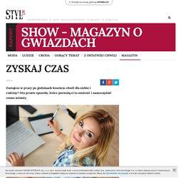 Zyskaj czas - styl.pl