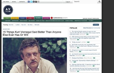 http://www.avclub.com/articles/15-things-kurt-vonnegut-said-better-than-anyone-el,1858/