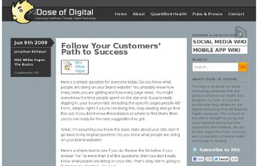 http://www.doseofdigital.com/2009/06/follow-your-customers-path-for-success/