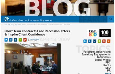 http://www.aimclearblog.com/2009/04/13/short-term-contracts-ease-resection-jitters-inspire-client-confidence/