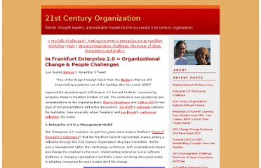 http://c21org.typepad.com/21st_century_organization/2010/11/in-frankfurt-enterprise-20-is-organizational-change-people-challenges.html