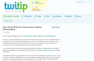 http://www.twitip.com/the-90-10-rule-for-successful-twitter-networking/