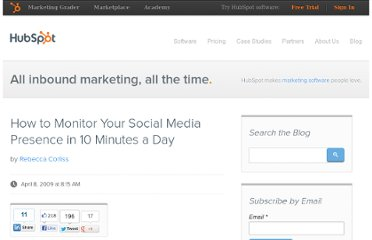 http://blog.hubspot.com/blog/tabid/6307/bid/4663/How-to-Monitor-Your-Social-Media-Presence-in-10-Minutes-a-Day.aspx