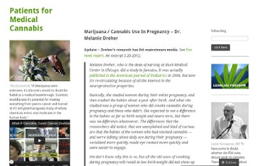 http://patients4medicalmarijuana.wordpress.com/2009/12/20/marijuana-cannabis-use-in-pregnancy-dr-melanie-dreher/
