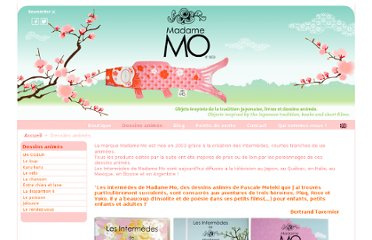 http://www.madamemo.com/site/index.php?option=com_content&view=article&id=1&Itemid=2&lang=fr
