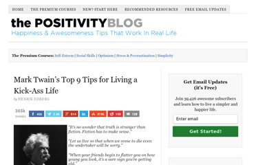http://www.positivityblog.com/index.php/2008/05/16/mark-twains-top-9-tips-for-living-a-kick-ass-life/