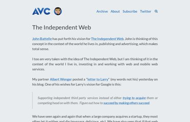http://www.avc.com/a_vc/2011/01/the-independent-web.html