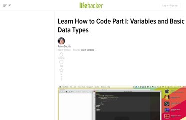http://lifehacker.com/5736011/learn-how-to-code-part-i-variables-and-basic-data-types