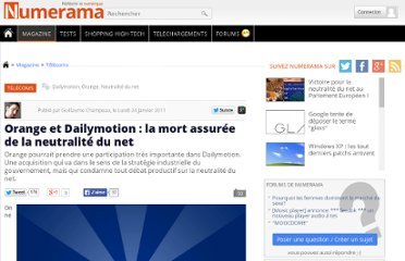 http://www.numerama.com/magazine/17871-orange-et-dailymotion-la-mort-assuree-de-la-neutralite-du-net.html