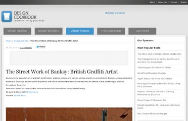 http://designcookbook.com/2010/10/25/the-street-work-of-banksy-british-graffiti-artist/