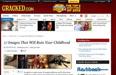 http://www.cracked.com/article_19001_17-images-that-will-ruin-your-childhood.html
