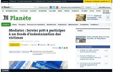 http://www.lemonde.fr/planete/article/2011/01/24/mediator-servier-pret-a-participer-a-un-fonds-d-indemnisation-des-victimes_1469996_3244.html#ens_id=1440622&xtor=RSS-3208