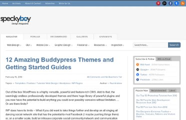 http://speckyboy.com/2010/02/19/12-amazing-buddypress-themes-and-getting-started-guides/