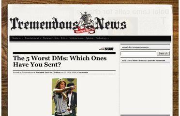 http://tremendousnews.com/2009/10/15/the-5-worst-dms-which-ones-have-you-sent/