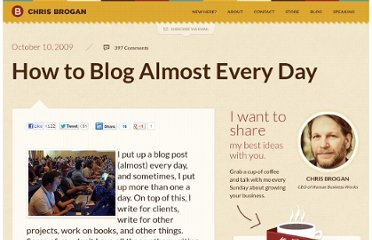 http://www.chrisbrogan.com/how-to-blog-almost-every-day/