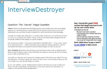 http://www.interviewdestroyer.com/2009/05/question-secret-illegal-question.html