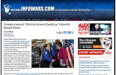 http://www.infowars.com/ventura-lawsuit-tsa-pat-downs-classifyas-unlawful-sexual-abuse/