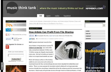 http://www.musicthinktank.com/blog/how-artists-can-profit-from-file-sharing.html