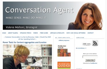http://www.conversationagent.com/2010/11/power-tools-for-content-aggregation-and-curation.html
