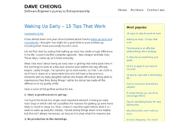 http://www.davecheong.com/2007/06/15/waking-up-early-15-tips-that-work/