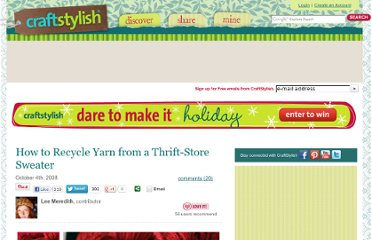 http://www.craftstylish.com/item/9839/how-to-recycle-yarn-from-a-thrift-store-sweater