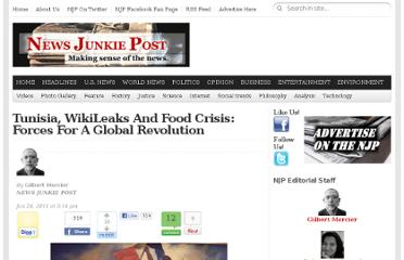 http://newsjunkiepost.com/2011/01/24/tunisia-wikileaks-and-food-crisis-vectors-for-a-global-revolution/