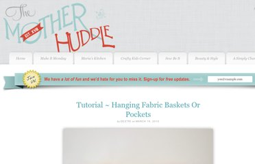 http://www.themotherhuddle.com/tutorial-hanging-fabric-baskets-or-pockets/