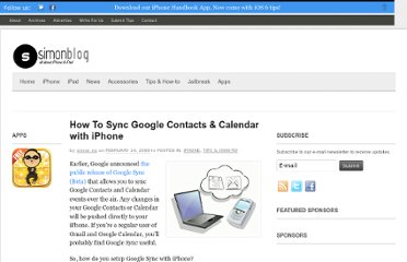 http://www.simonblog.com/2009/02/14/how-to-sync-google-contacts-calendar-with-iphone/