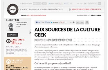 http://owni.fr/2011/01/26/aux-sources-de-la-culture-geek/